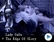 LadyGaga《TheEdgeOfGlory》